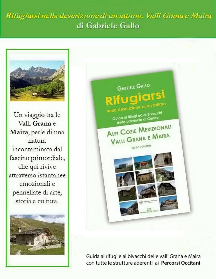 """""""Rifugiarsi nella descrizione di un attimo"""", nuova guida ai rifugi e bivacchi di Val Maira e Val Grana"""