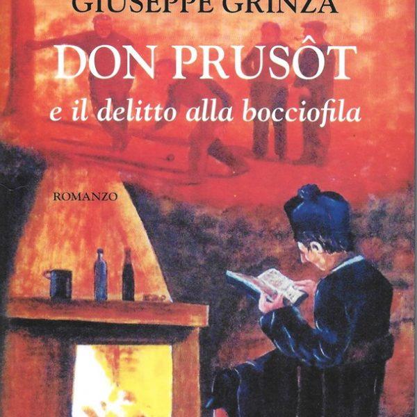 """""""Don Prusôt e il delitto alla bocciofila"""", romanzo poliziesco di Giuseppe Grinza inserito nella """"Biblioteca degli scrittori piemontesi"""""""