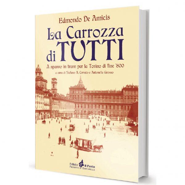 """La """"Carrozza di tutti"""", il classico libro di De Amicis riproposto da Editrice Il Punto - Piemonte in Bancarella"""